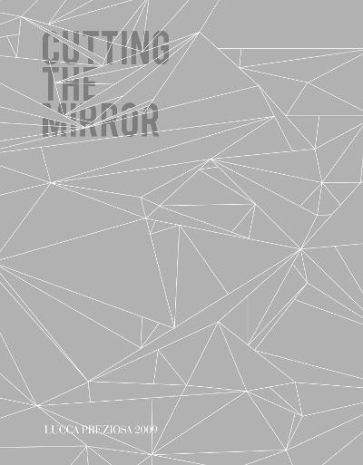 2009 cutting the mirror-piccola